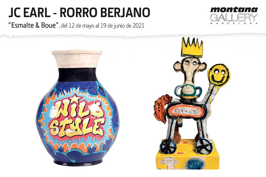 JC EARL – RORRO BERJANO «ESMALTE & BOUE» MONTANA GALLERY BARCELONA