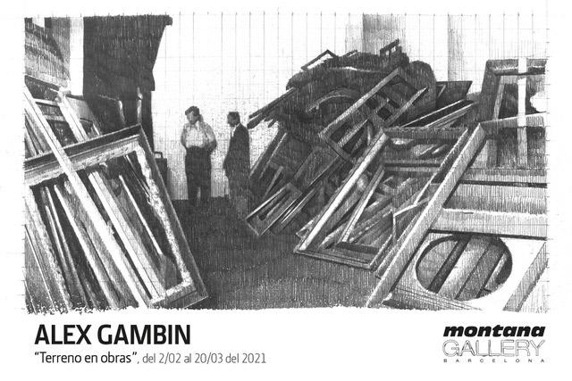 ALEX GAMBIN «TERRENO EN OBRAS» MONTANA GALLERY BARCELONA